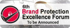 6th Brand Protection Excellence Forum Asia