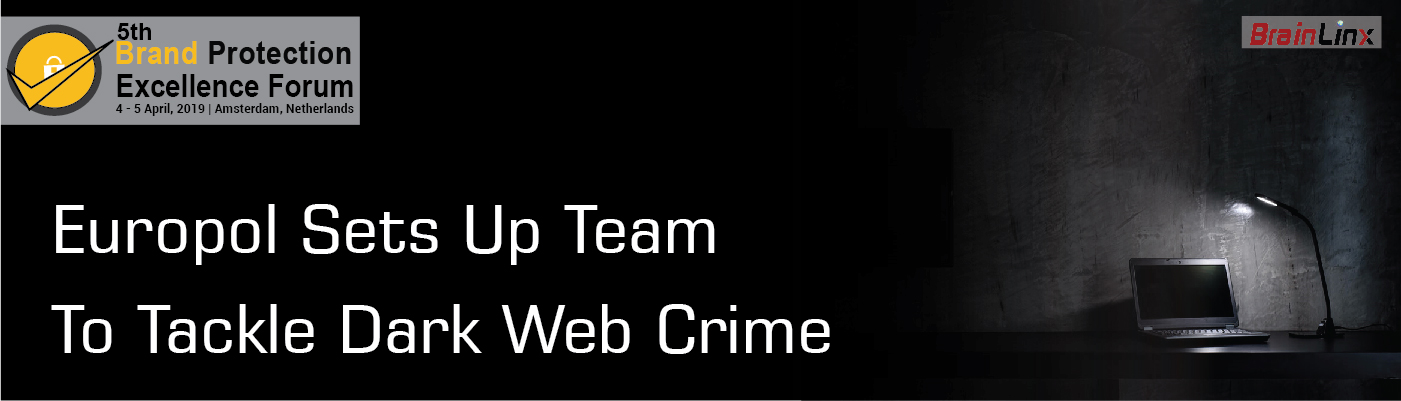Europol sets up team to tackle dark web crime